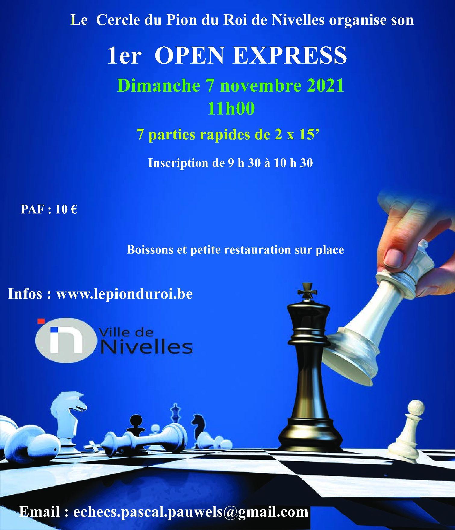 Open Express du Pion du Roi du 07 novembre 2021